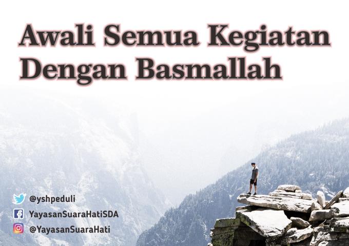 Memulai Semua dengan Basmallah