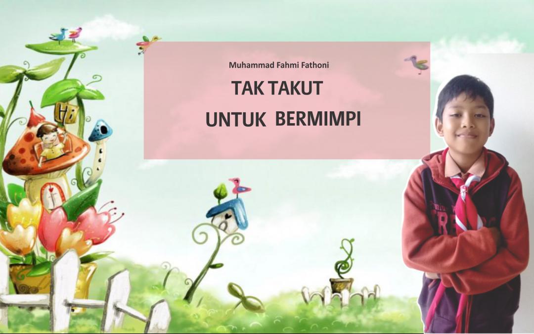 Ruang Anak Asuh : Muhammad Fahmi Fathoni