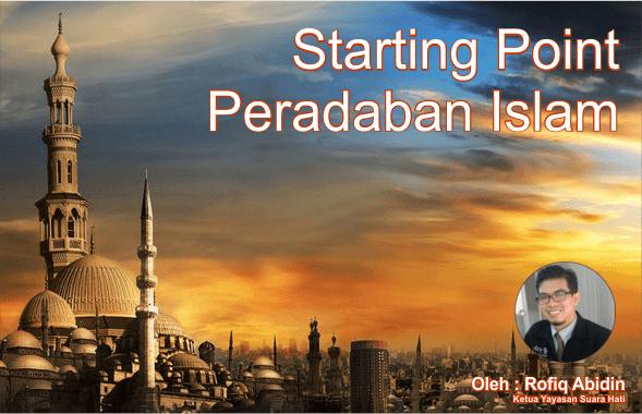 Muslim Harus Tahu! Ini Dia Titik Awal Peradaban Islam