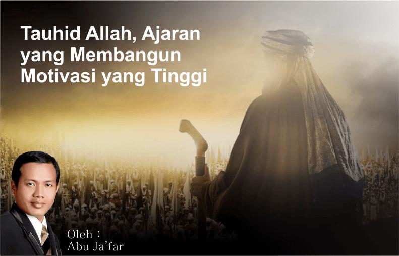 Tauhid Allah, Ajaran yang Membangun Motivasi yang Tinggi