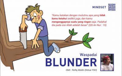 Waspadai Blunder