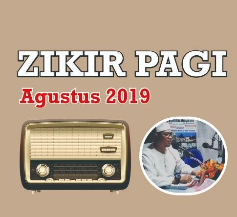 Dzikir Pagi – Agustustus 2019, Ustadz Rofiq Abidin ( Kefitrahan Siang dan Malam